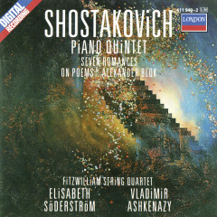 Shostakovich: Piano Quintet; Seven Poems Of Alexander Blok; Two Pieces For String Quartet - Vladimir Ashkenazy, Elisabeth Söderström, Fitzwilliam Quartet