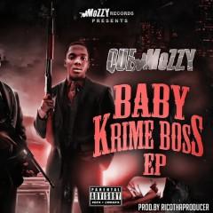 Baby Krime Boss - Que Mozzy