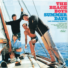 Summer Days (And Summer Nights) (Remastered) - The Beach Boys