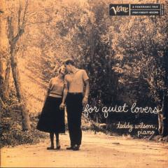 For Quiet Lovers - Teddy Wilson