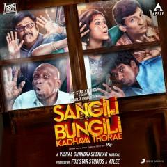 Sangili Bungili Kadhava Thorae (Original Motion Picture Soundtrack) - Vishal Chandrasekar