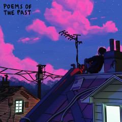 poems of the past - Powfu