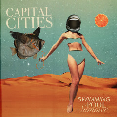 Swimming Pool Summer - Capital Cities