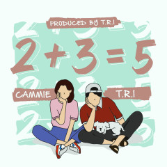 2+3=5 (Single) - T.R.I, Cammie