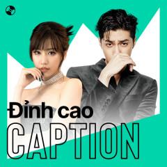 Đỉnh Cao Caption - MIN, Noo Phước Thịnh, Hiền Hồ, OSAD