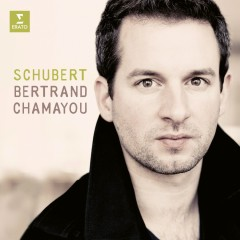Bertrand Chamayou plays Schubert - Bertrand Chamayou