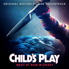 Child's Play (Original Motion Picture Soundtrack) - Bear McCreary