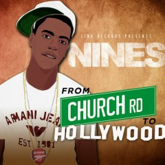 From Church Rd. to Hollywood - Nines