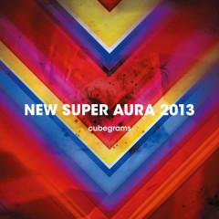 NEW SUPER AURA 2013