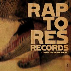 Compilado Raptores Records, Vol. 1 - Various Artists