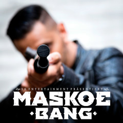 Bang - Maskoe