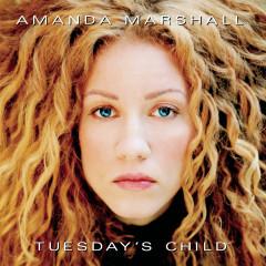 Tuesday's Child - Amanda Marshall