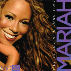 I'll Be Lovin' U Long Time - EP - Mariah Carey