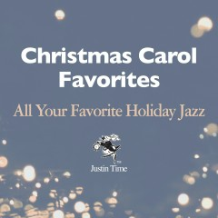 Christmas Carol Favourites - All Your Favourite Holiday Jazz - Various Artists