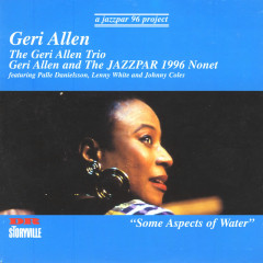 Some Aspects Of Water - Geri Allen, Palle Danielsson, Lenny White, Johnny Coles