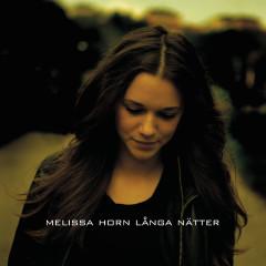 Långa nätter - Melissa Horn