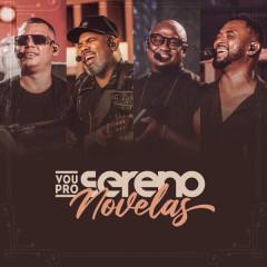 VPS Novelas - Vou Pro Sereno