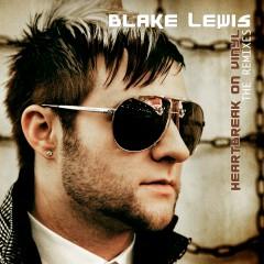Heartbreak on Vinyl [The Remixes] - Blake Lewis
