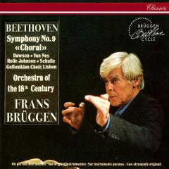 Beethoven: Symphony No. 9 - Frans Brüggen, Lynne Dawson, Jard van Nes, Anthony Rolfe Johnson, Eike Wilm Schulte