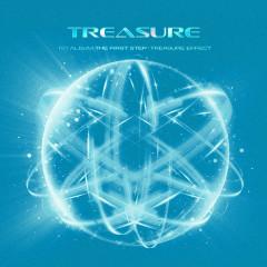THE FIRST STEP : TREASURE EFFECT - Treasure