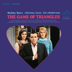 The Game of Triangles - Bobby Bare,Norma Jean,Liz Anderson