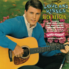 Love And Kisses - Rick Nelson