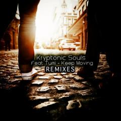 Keep Moving (feat. Tumi) - Tumi, Kryptonic Souls