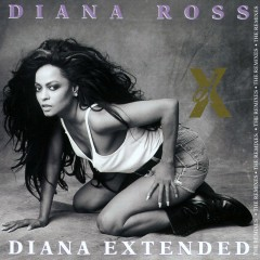 Diana Extended (The Remixes) - Diana Ross
