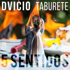 5 Sentidos - Dvicio, Taburete