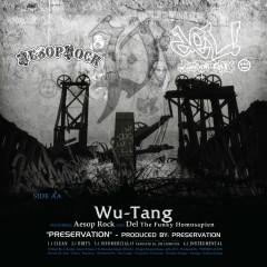 Preservation - Wu-Tang Clan, Aesop Rock, Del the Funky Homosapien