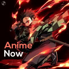 Anime Now - YOASOBI, Yorushika, ClariS, LiSA