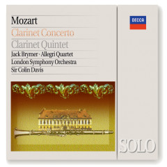 Mozart: Clarinet Concerto / Clarinet Quintet - Jack Brymer, The Allegri String Quartet, London Symphony Orchestra, Sir Colin Davis