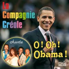 O! Oh! Obama! - La Compagnie Créole