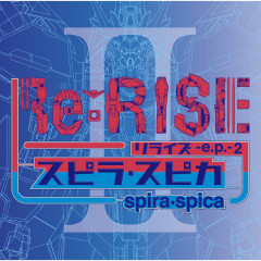 ReRISE ep 2 - Spira Spica