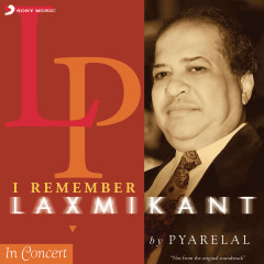 I Remember Laxmikant By Pyarelal - Laxmikant - Pyarelal