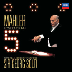 Mahler: Symphony No.5 - Tonhalle Orchester Zurich, Sir Georg Solti