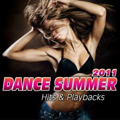 Dance Summer 2011. Hits & Playbacks - Various Artists