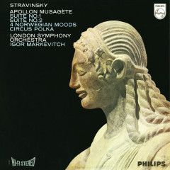 Stravinsky: Apollon musagète; Suites for Small Orchestra; 4 Norwegian Moods; Circus Polka - London Symphony Orchestra, Igor Markevitch