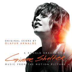 Gimme Shelter (Original Soundtrack Album) - Olafur Arnalds