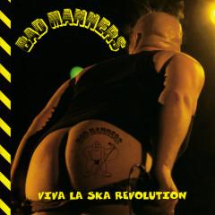 Viva La Ska Revolution - Bad Manners