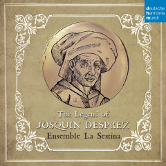 The Legend of Josquin Desprez