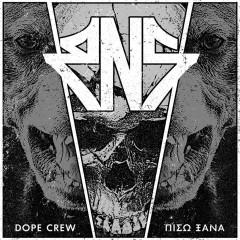 Dope Crew / Piso Ksana - RnS