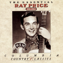 The Essential Ray Price  1951-1962 - Ray Price