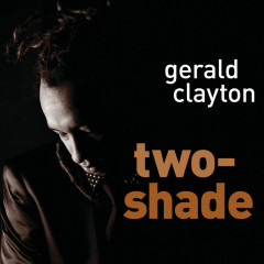 Two-Shade - Gerald Clayton