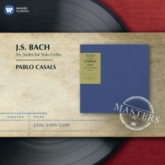 Bach: Cello Suites - Pablo Casals