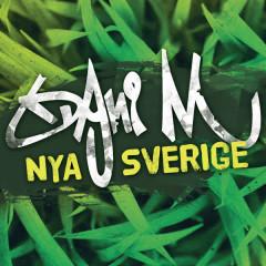 Nya Sverige - Dani M