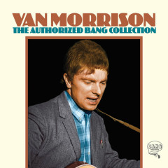 The Authorized Bang Collection - Van Morrison