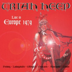 Live In Europe 1979 - Uriah Heep
