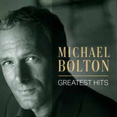 Michael Bolton: Greatest Hits