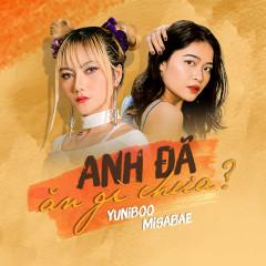 Anh Đã Ăn Gì Chưa (Single) - YuniBoo, Misabae